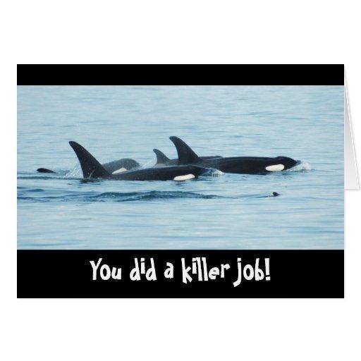 ¡Usted hizo un trabajo del asesino! Tarjeta de Con