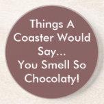 Usted huele tan el práctico de costa de Chocolaty Posavasos Manualidades