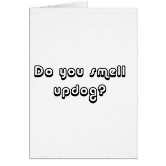 ¿Usted huele Updog? Tarjeta De Felicitación