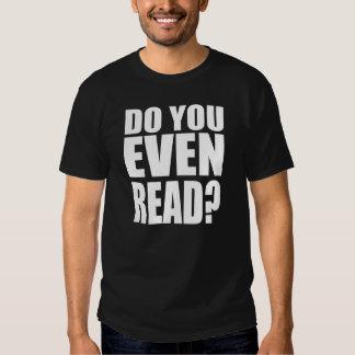 ¿Usted incluso lee? Polera