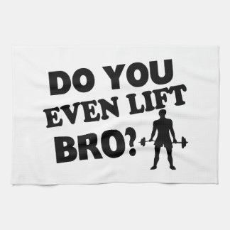 ¿Usted incluso levanta Bro?