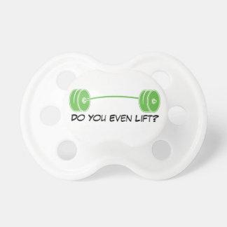 ¿Usted incluso levanta? Chupetes De Bebe