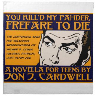 Usted Kill'd mi colección de Pahder Servilleta Imprimida