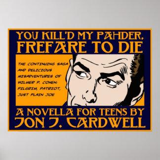 Usted Kill'd mi poster de Pahder