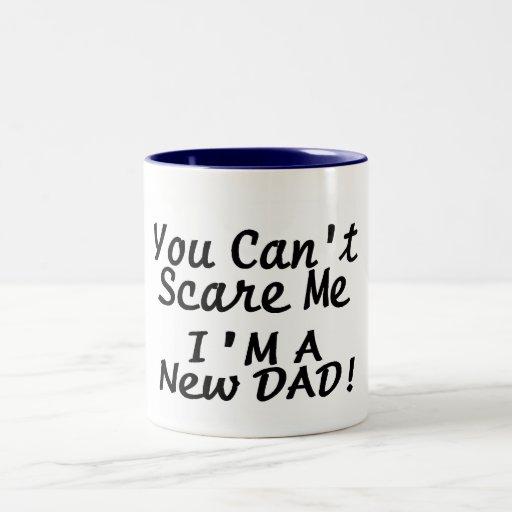 Usted linado me asusta Im un nuevo papá Taza De Café