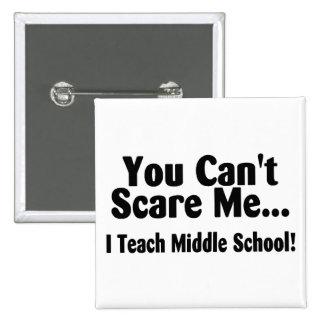 Usted linado me asusta que enseño a la escuela sec pin cuadrada 5 cm