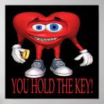 Usted lleva a cabo la llave poster