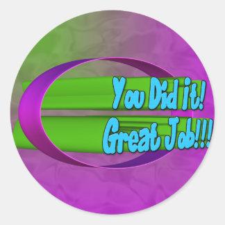 ¡Usted lo hizo! ¡Gran trabajo!!! Pegatina