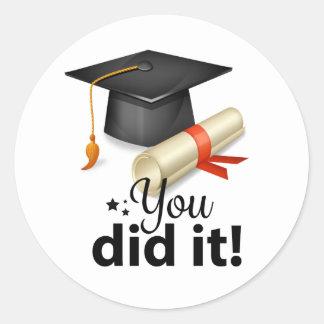 ¡Usted lo hizo! Pegatina de la graduación