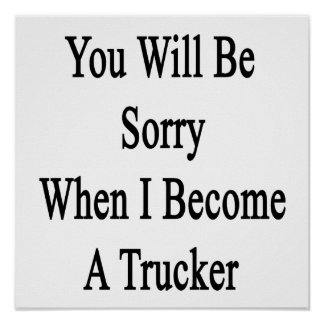 Usted lo sentirá cuando hago camionero