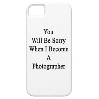 Usted lo sentirá cuando hago fotógrafo iPhone 5 funda