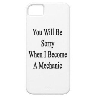 Usted lo sentirá cuando hago mecánico iPhone 5 Case-Mate protectores