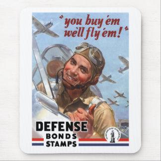 Usted los compra que los volaremos -- Poster WW2 Alfombrilla De Ratón