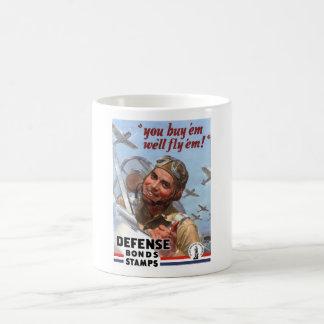 Usted los compra que los volaremos -- Poster WW2 Tazas De Café
