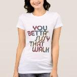 Usted mariquita de Betta que camina la camiseta de