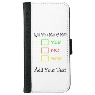 ¿Usted me casará? Funda Cartera Para iPhone 6