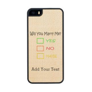 ¿Usted me casará? Funda De Arce Carved® Para iPhone 5