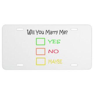 ¿Usted me casará? Placa De Matrícula