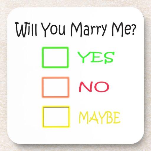 ¿Usted me casará? Posavasos De Bebida