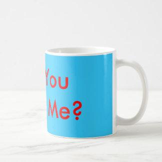 ¿Usted me casará? Tazas De Café