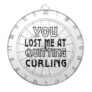 Usted me perdió en el abandono de encresparse tablero de dardos