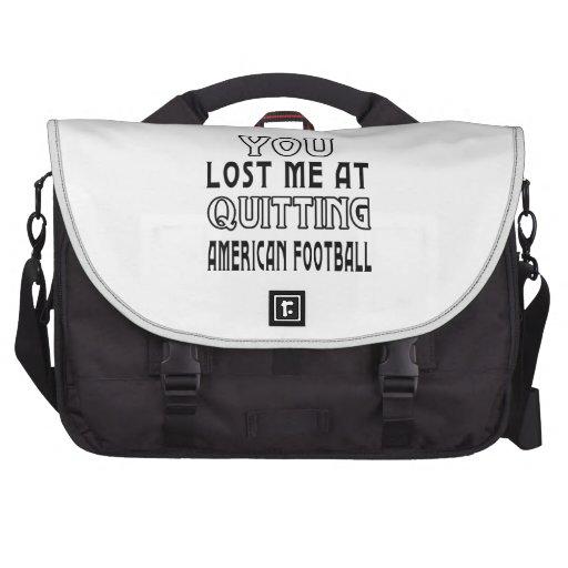 Usted me perdió en el abandono de fútbol americano bolsas de ordenador
