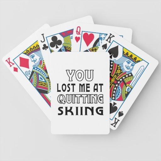 Usted me perdió en el abandono del esquí cartas de juego
