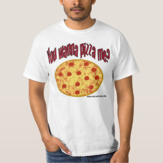 ¿Usted me quiere a la pizza? Camisas