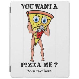 ¿Usted me quiere a la pizza? Cover De iPad