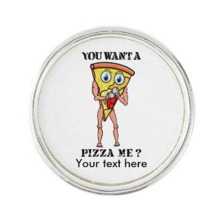 ¿Usted me quiere a la pizza? Insignia