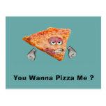 ¿Usted me quiere a la pizza? Tarjetas Postales