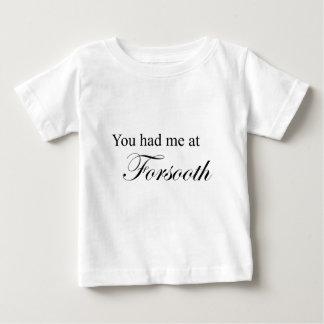 Usted me tenía en ciertamente t shirts