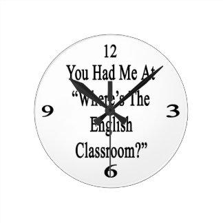 Usted me tenía en donde está la sala de clase reloj redondo mediano