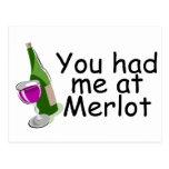 Usted me tenía en el Merlot Postal
