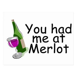 Usted me tenía en el Merlot Tarjeta Postal
