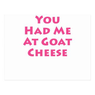 Usted me tenía en el queso de cabra tarjeta postal
