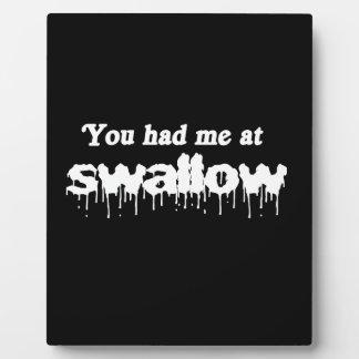 Usted me tenía en el trago - placa