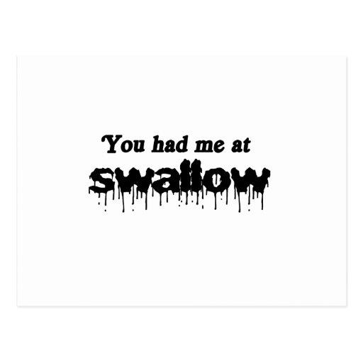 Usted me tenía en el trago postal