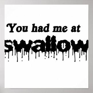 Usted me tenía en el trago póster