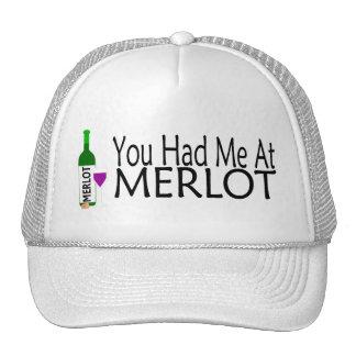 Usted me tenía en el vino del Merlot Gorros