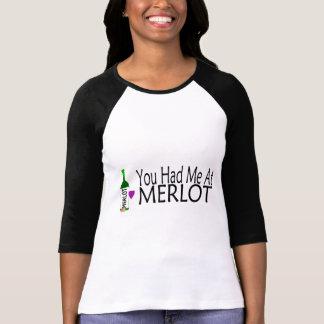 Usted me tenía en el vino del Merlot Playeras