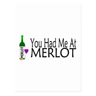 Usted me tenía en el vino del Merlot Tarjeta Postal