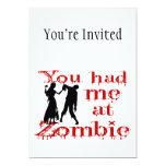 Usted me tenía en el zombi comunicados personalizados
