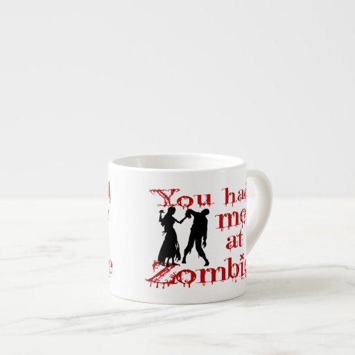 Usted me tenía en el zombi taza espresso