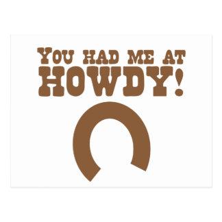 ¡Usted me tenía en howdy! con una herradura Postal