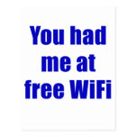 Usted me tenía en Wifi libre Tarjeta Postal