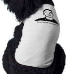 Usted mejor reconoce la camisa del perrito camiseta de perrito
