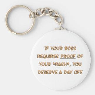Usted merece un día libre (sq) llavero personalizado