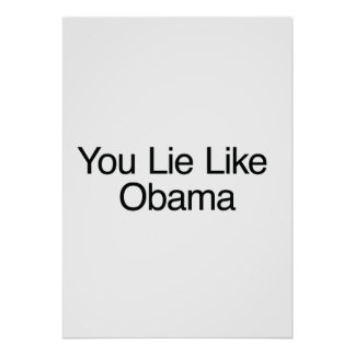 Usted miente como Obama Impresiones