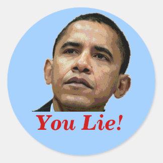 ¡Usted miente! Pegatinas de Anti-Obama Pegatinas Redondas